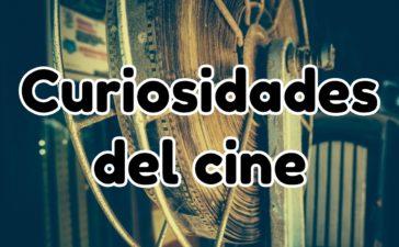 las mejores curiosidades del cine