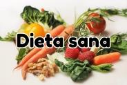 Dieta Sana y Equilibrada: información fundamental para conseguirlo